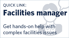 Contact your Facilities Manager